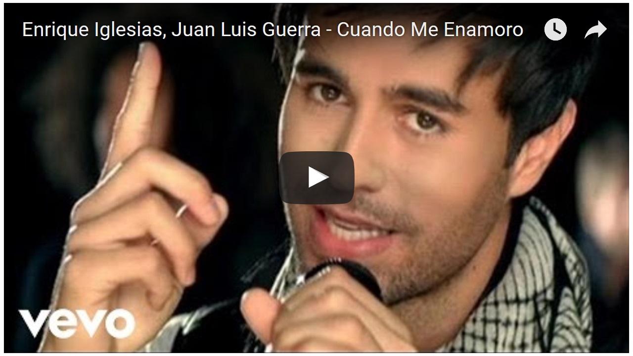 Enrique Iglesias, Juan Luis Guerra – Cuando Me Enamoro