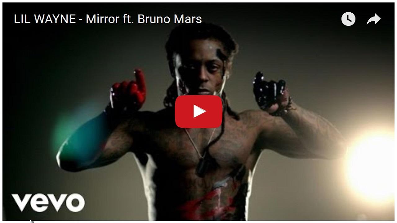 lil-wayne-mirror-ft-bruno-mars