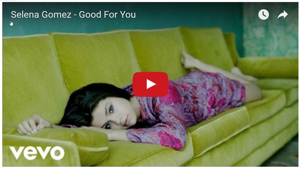selena-gomez-good-for-you