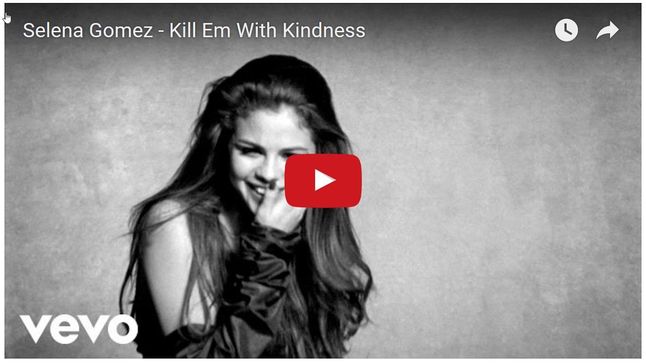 selena-gomez-kill-em-with-kindness