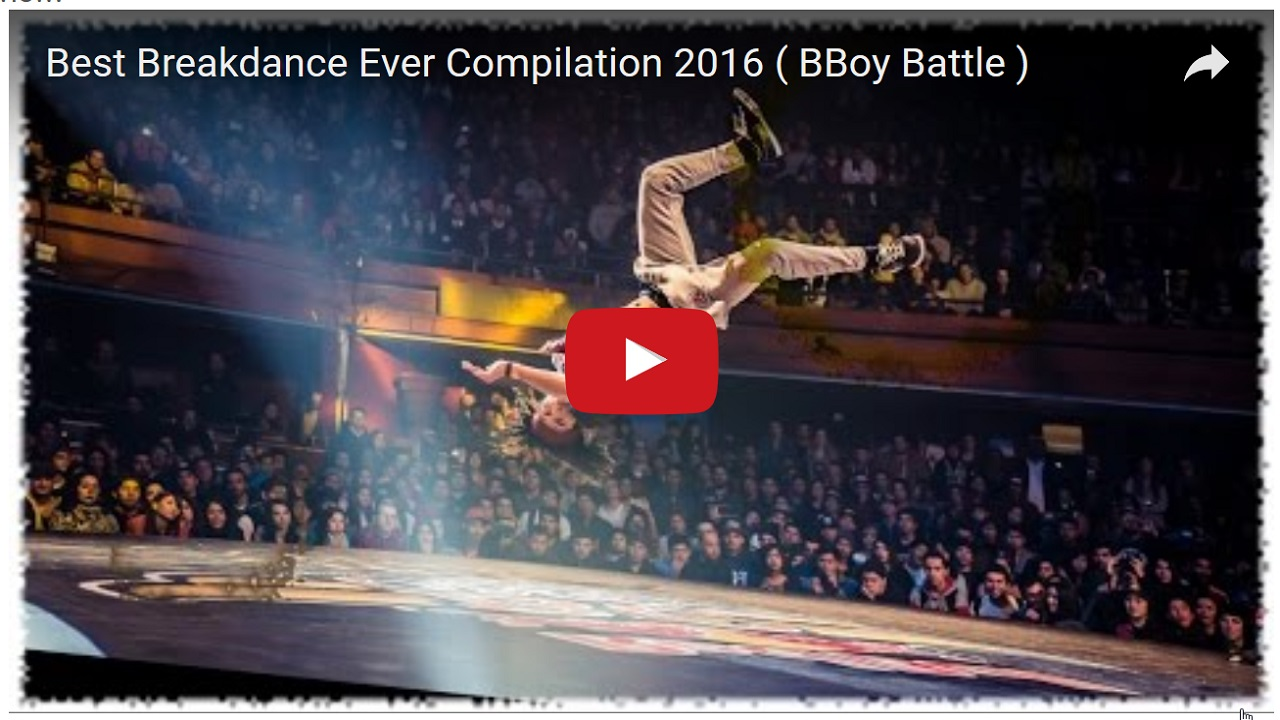 best-breakdance-ever-compilation-2016