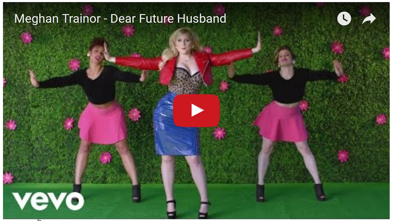 Meghan Trainor – Dear Future Husband
