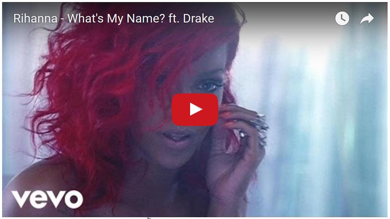 rihanna-whats-my-name-ft-drake-drake