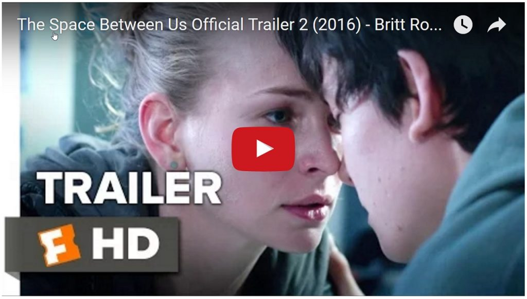 The Space Between Us Official Trailer 2 (2016) – Britt Robertson Movie