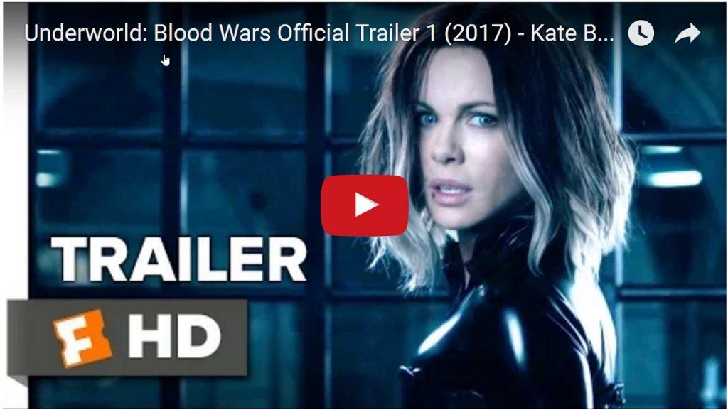 Underworld Blood Wars Official Trailer 1 (2017) – Kate Beckinsale Movie