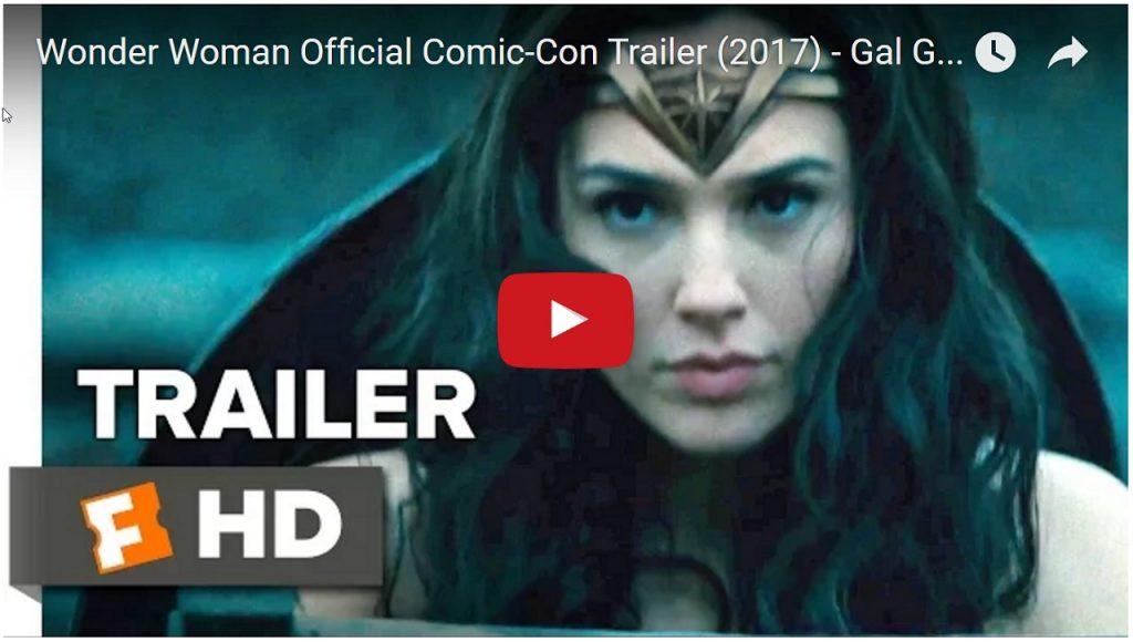 Wonder Woman Official Comic-Con Trailer (2017) – Gal Gadot Movie