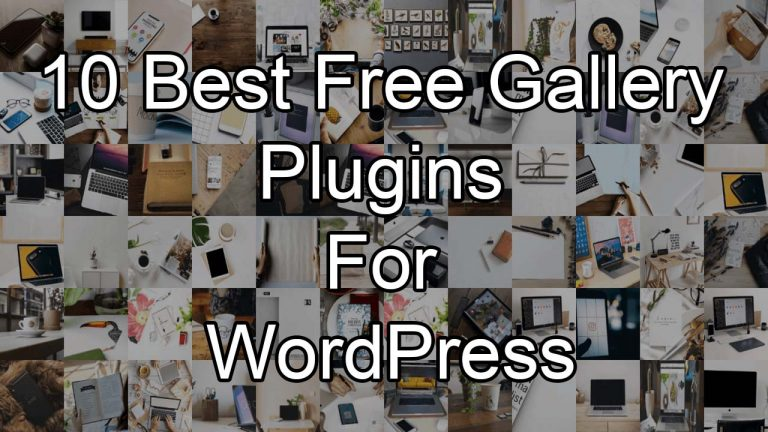 10-Best-Free-Gallery-Plugins-For-WordPress