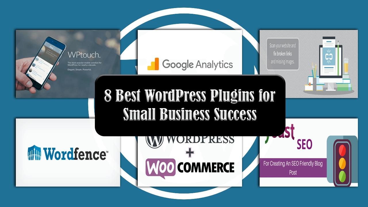 8 Best WordPress Plugins for Small Business Success