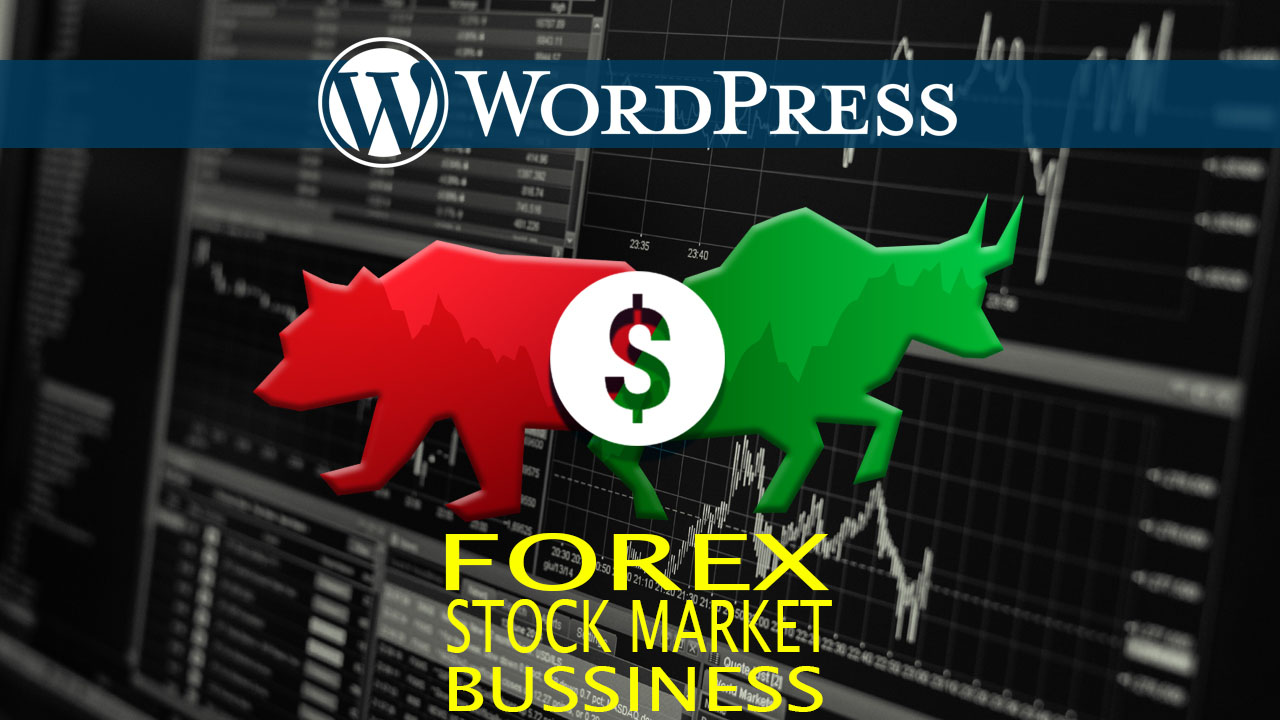 WordPress Themes Plugins For Your Forex And Stock Market