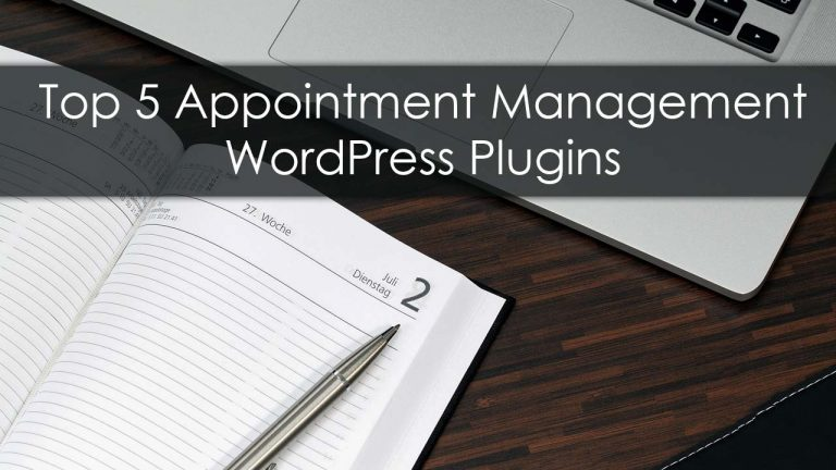 Top 5 Appointment Management WordPress Plugins