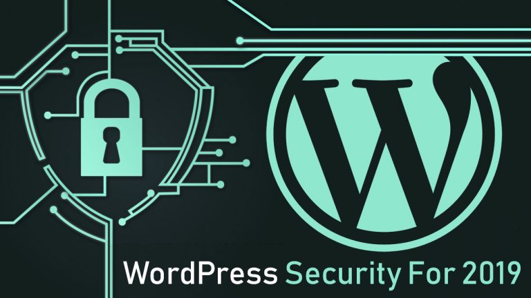 Best Practices Of WordPress Security For 2019