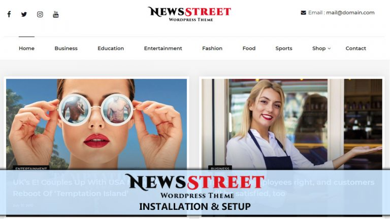 NewsStreet Free WordPress Theme Installation & Setup