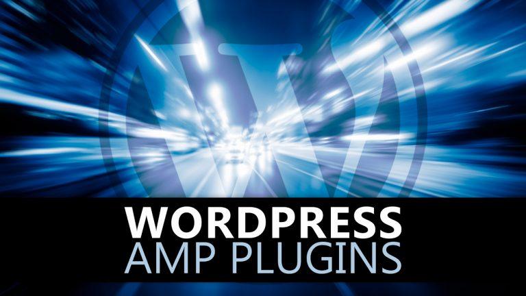 Best Free AMP Plugins For WordPress Website