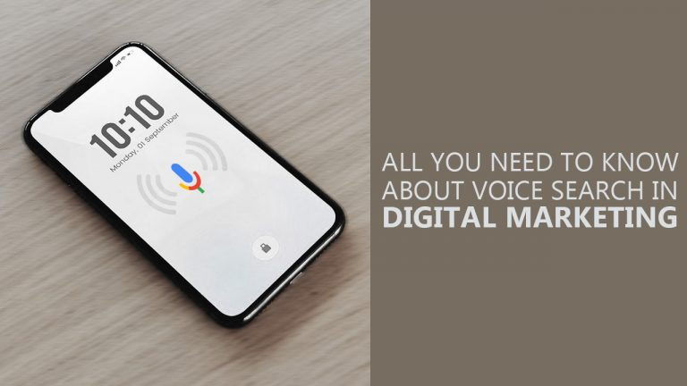 All You Need To Know About Voice Search In Digital Marketing