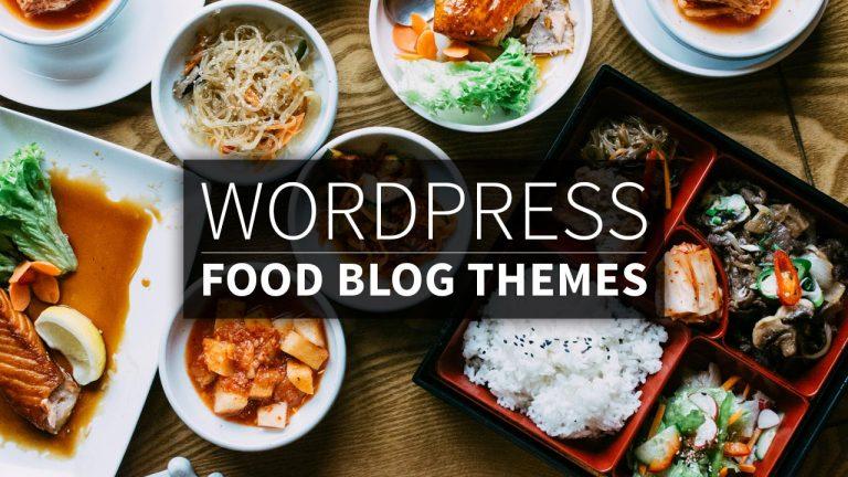 Best WordPress Food Blog Themes