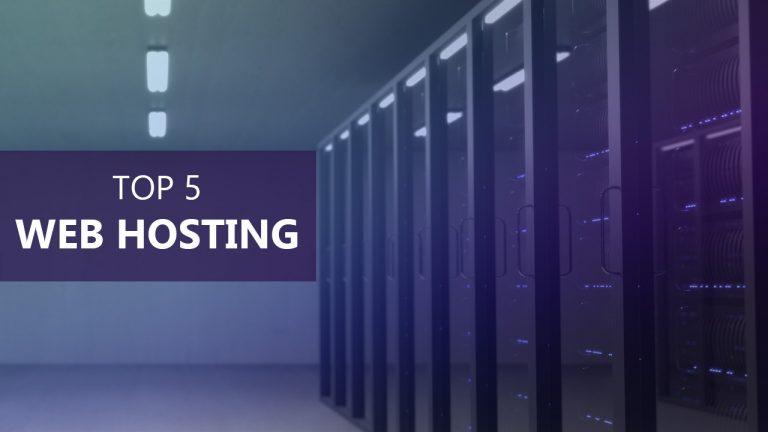 Top Five Web Hosting Providers In 2019
