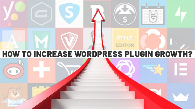 How To Increase WordPress Plugin Growth?