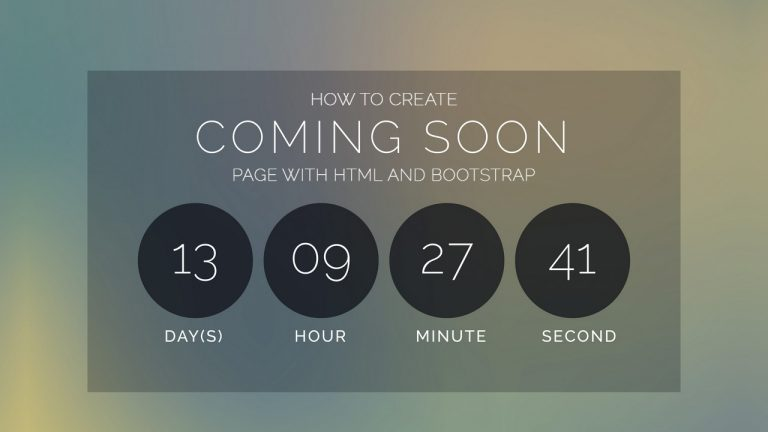 How To Create Coming Soon Page With HTML And Bootstrap