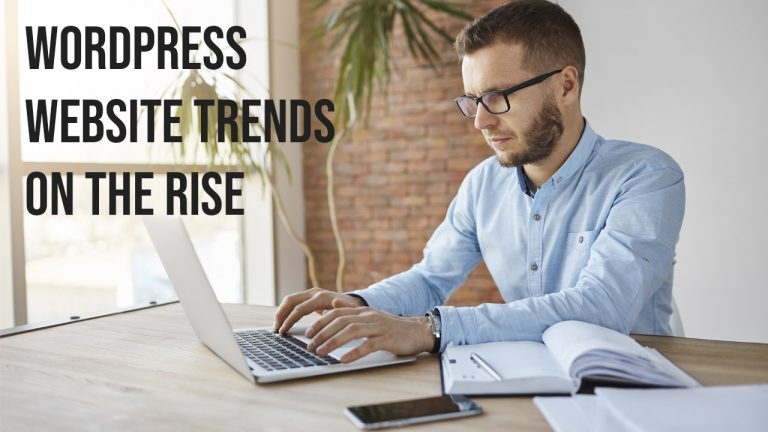 WordPress Website Trends On The Rise