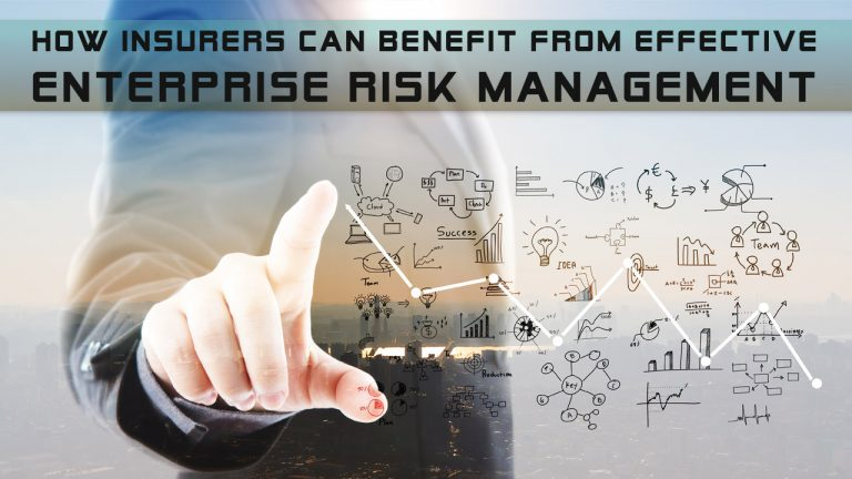 How Insurers Can Benefit From Effective Enterprise Risk Management