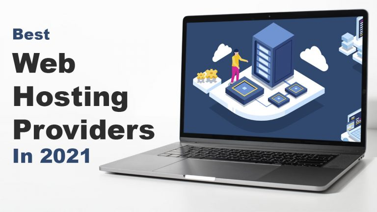 Best Web Hosting Providers In 2021