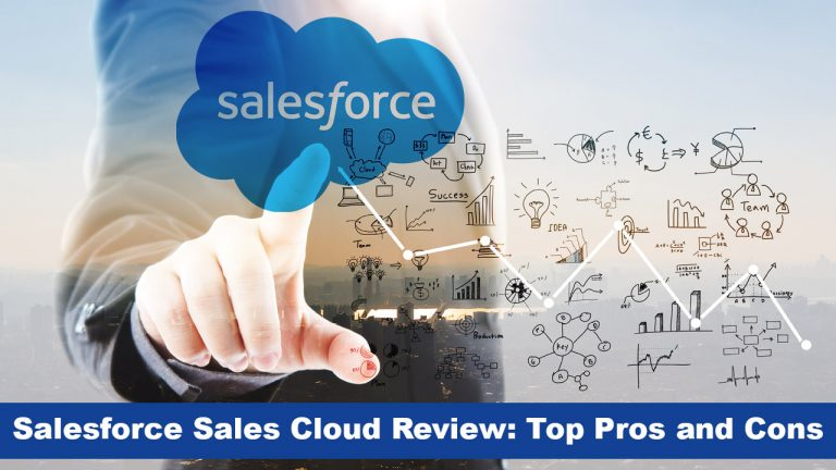 Salesforce Sales Cloud Review Top Pros and Cons