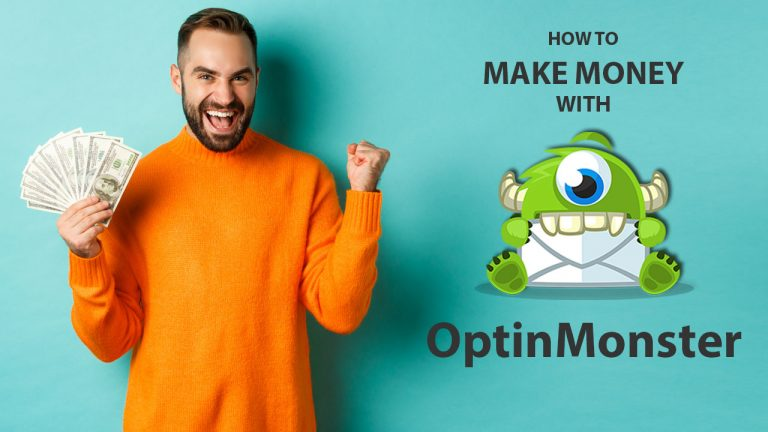 How To Make Money With OptinMonster